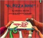 hi pizza man