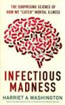 infectious madness